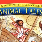 Animal Tales from the Bible - Nick Butterworth and Mick Inkpen