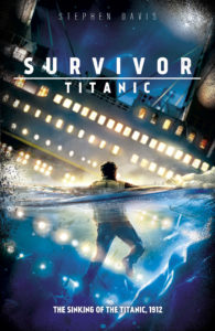 Survivor: Titanic by Stephen Davies