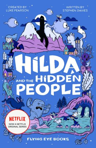 Hilda and the Hidden People by Luke Pearson and Stephen Davies